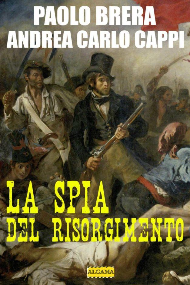 LA-SPIA-DEL-RISORGIMENTO-830x1245